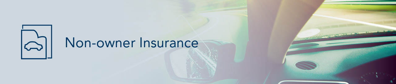 Non Owner Insurance Dairyland